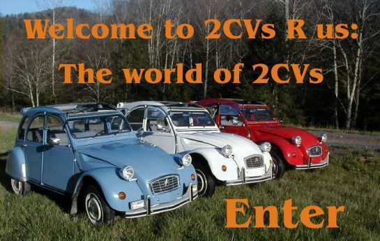 Welcome to 2CVsRus; the world of 2CVs